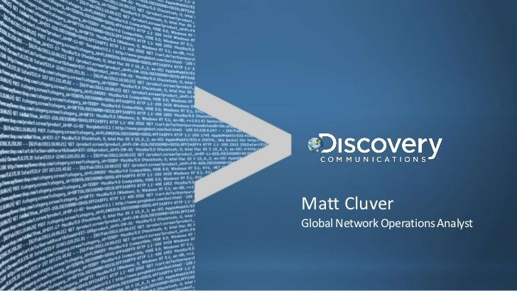 SplunkLive! Charlotte, Discovery Communications