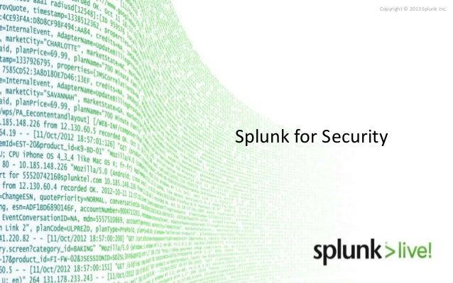 SplunkLive! Splunk for Security