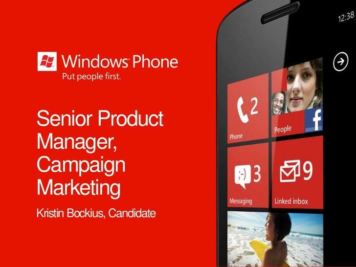 Senior ProductManager,CampaignMarketingKristin Bockius, Candidate