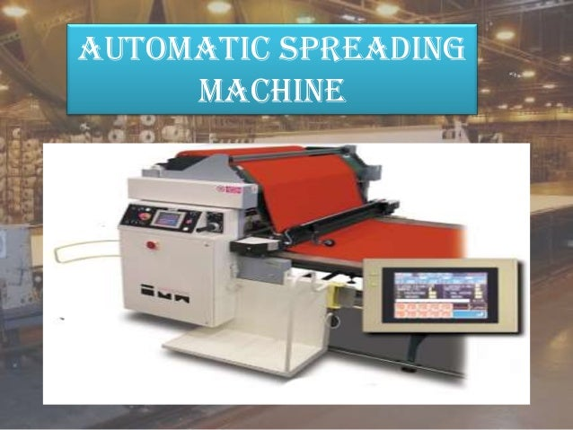 automatic spreading machine