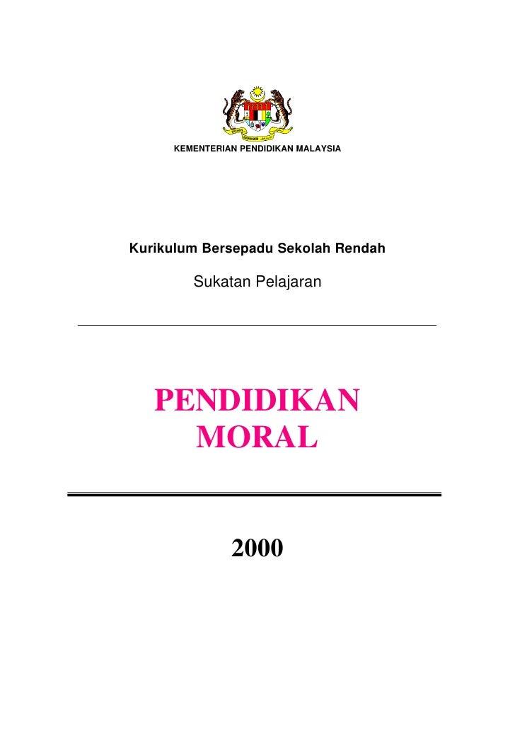 KEMENTERIAN PENDIDIKAN MALAYSIAKurikulum Bersepadu Sekolah Rendah        Sukatan Pelajaran   PENDIDIKAN     MORAL         ...