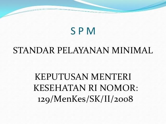 Standart Pelayanan Minimal Rumah Sakit