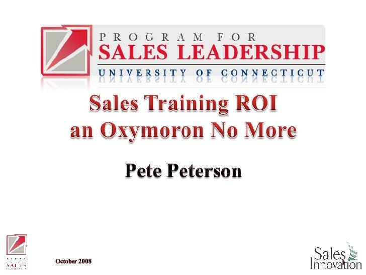 Sales Training ROI: An Oxymoron No More