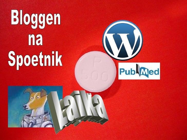 Bloggen na Spoetnik (Blogging after library 2.0 course) Short version
