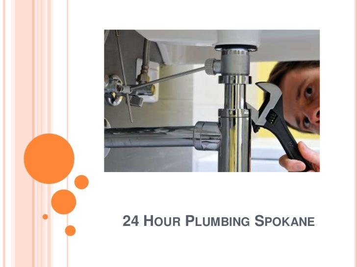 24 Hour Plumbing Spokane<br />
