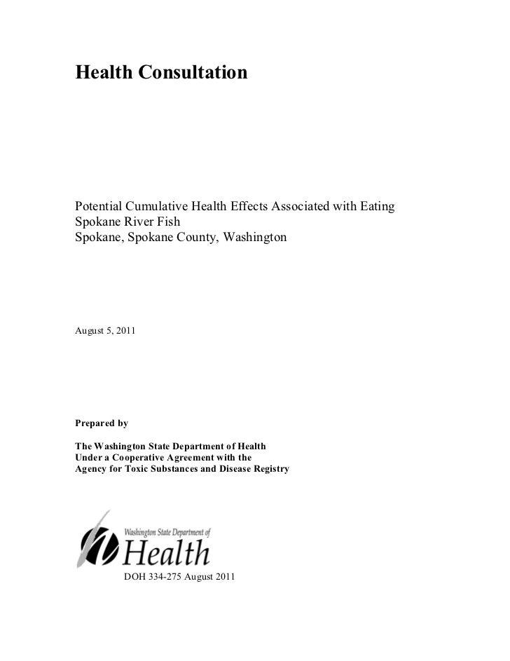 Health ConsultationPotential Cumulative Health Effects Associated with EatingSpokane River FishSpokane, Spokane County, Wa...