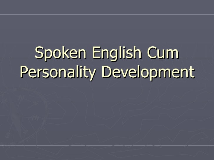 Spoken english cum personality development