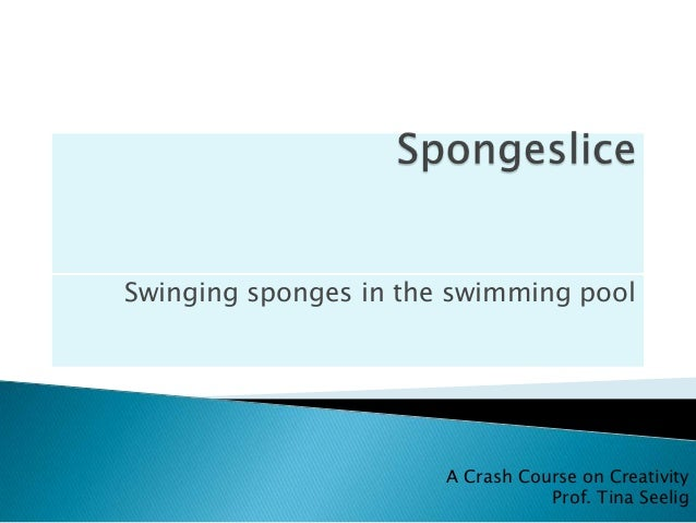 Spongeslice, swinging sponges in the swimming pool