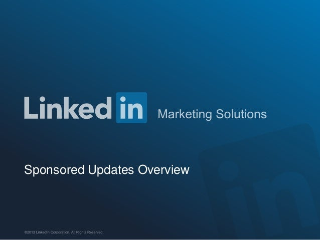 LinkedIn Sponsored Updates Overview