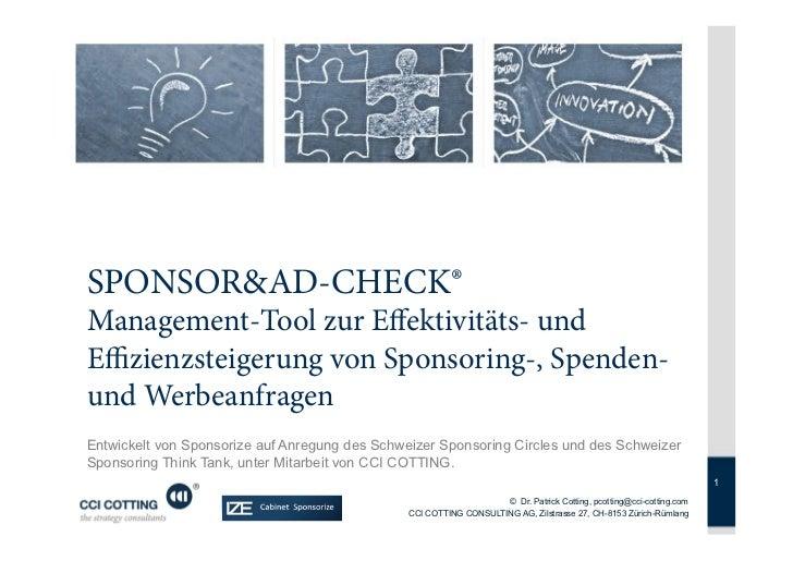 SPONSOR&AD-CHECK®Management-Tool zur Effektivitäts- undEffizienzsteigerung von Sponsoring-, Spenden-und WerbeanfragenEntwi...