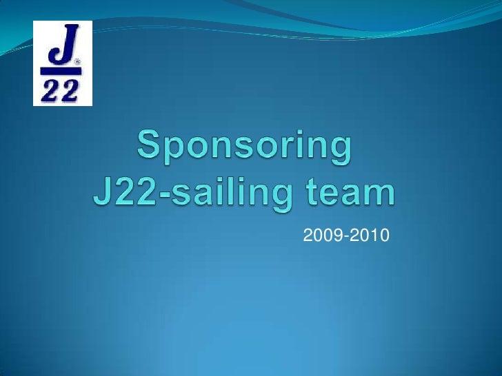 Sponsoring J22-sailing team<br />2009-2010<br />
