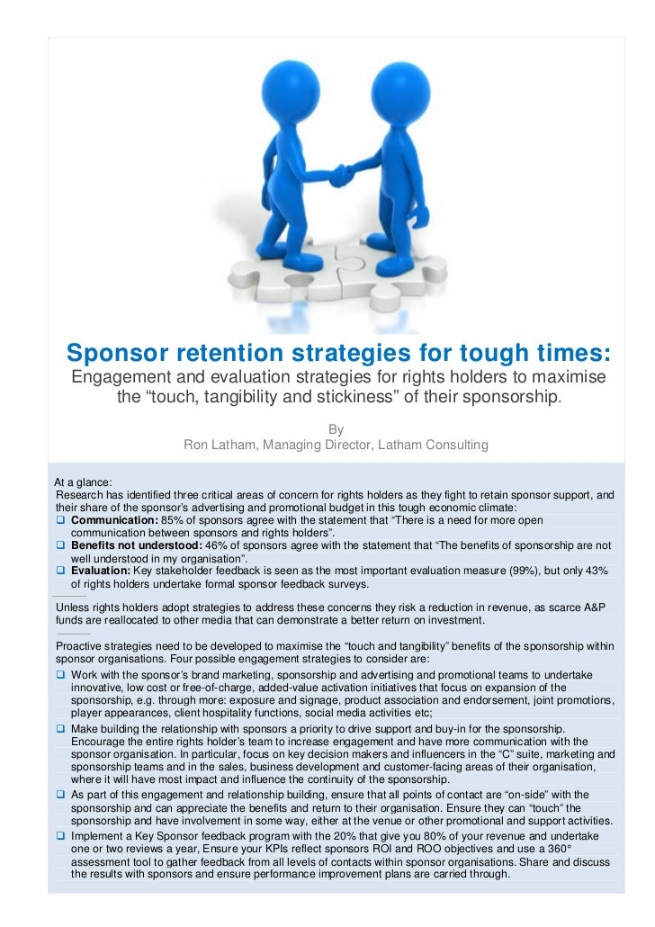 Sponsor retention strategies for tough times:   Engagement and evaluation strategies for rights holders to maximise       ...