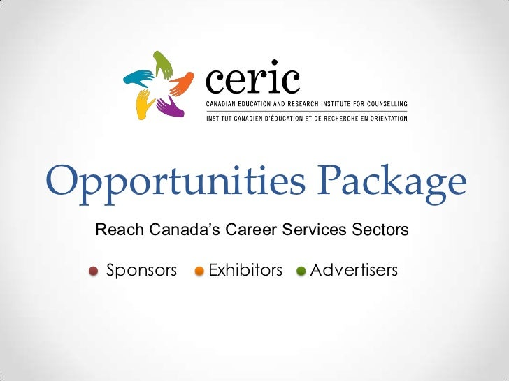 Opportunities Package<br />Reach Canada's Career Services Sectors<br />SponsorsExhibitorsAdvertisers<br />