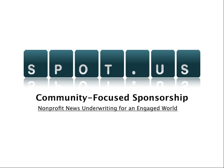 Community-Focused Sponsorship Nonprofit News Underwriting for an Engaged World