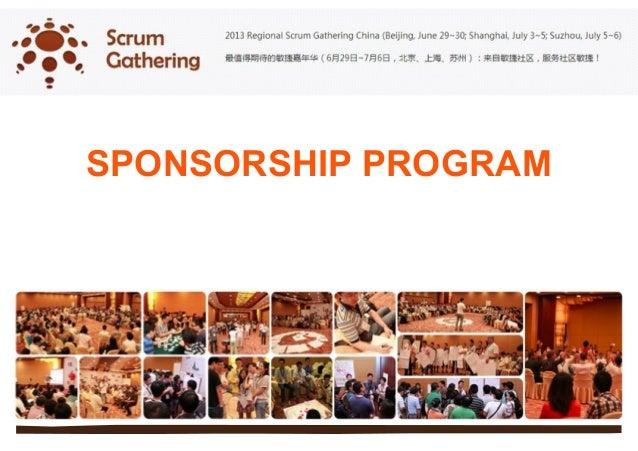 Sponsorship program 2013 regional scrum gathering china