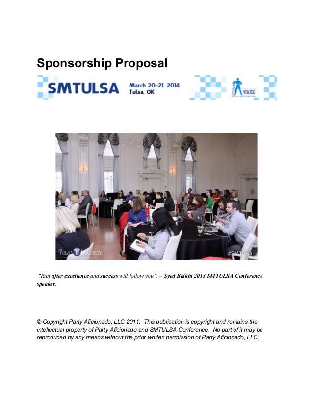 "SponsorshipProposal  ""Runafterexcellenceandsuccesswillfollowyou"".–SyedBalkhi2013SMTULSAConference speaker. ..."
