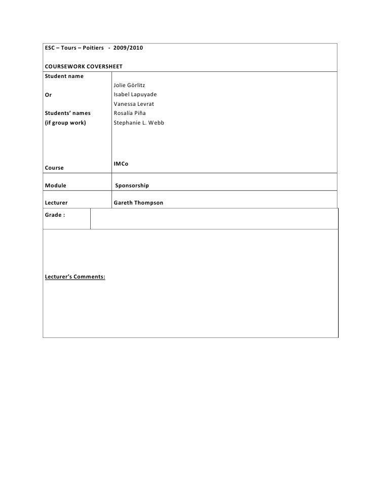 ESC	   –	   Tours	   –	   Poitiers	   	   	   -­‐	   	   2009/2010	    	    COURSEWORK	   COVERSHEET	    Student	   name	 ...