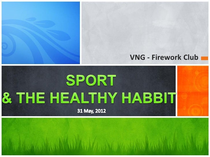 Sport & the healty habbit