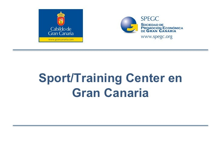 Sport-Training Center en Gran Canaria
