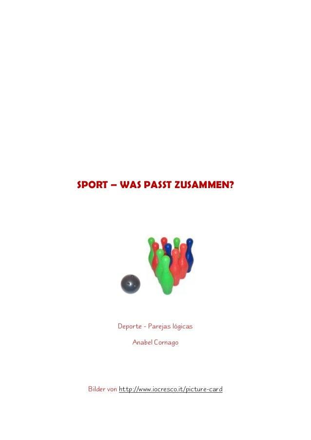 SPORT – WAS PASST ZUSAMMEN? Deporte - Parejas lógicas Anabel Cornago Bilder von http://www.iocresco.it/picture-card