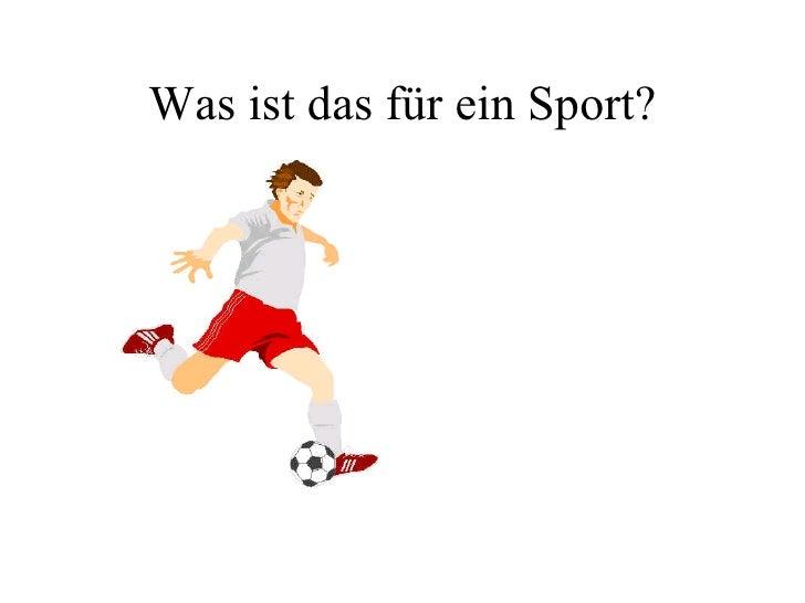 Was ist das für ein Sport?