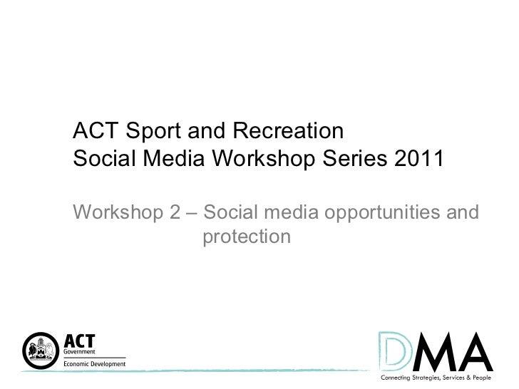 Sport and Rec Social Media Workshop 2