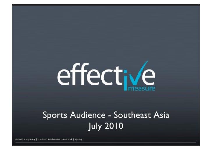 Sport Audience insights effectivemeasure SEA july