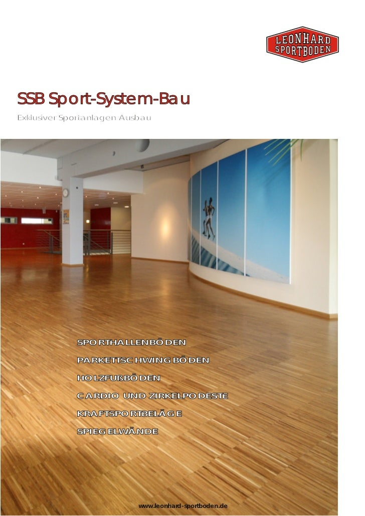 SSB Sport-System-BauExklusiver Sportanlagen Ausbau             SPORTHALLENBÖDEN             PARKETTSCHWINGBÖDEN           ...