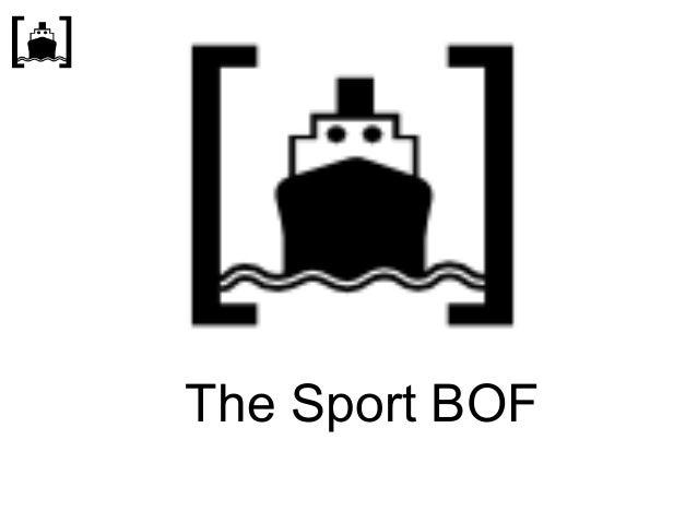 The Sport BOF