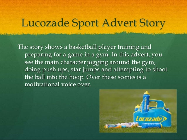 Sports Drinks Adverts Lucozade Sport Advert Story