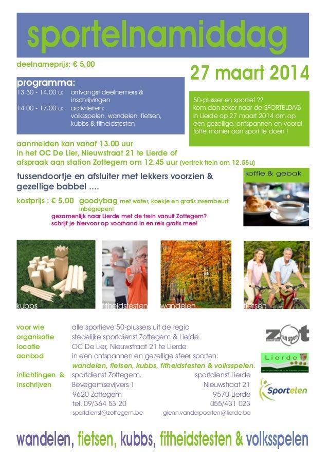 sportelnamiddag deelnameprijs: € 5,00  27 maart 2014  programma: 13.30 - 14.00 u: 14.00 - 17.00 u:  ontvangst deelnemers &...