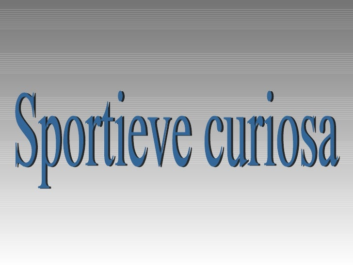 Sportieve curiosa
