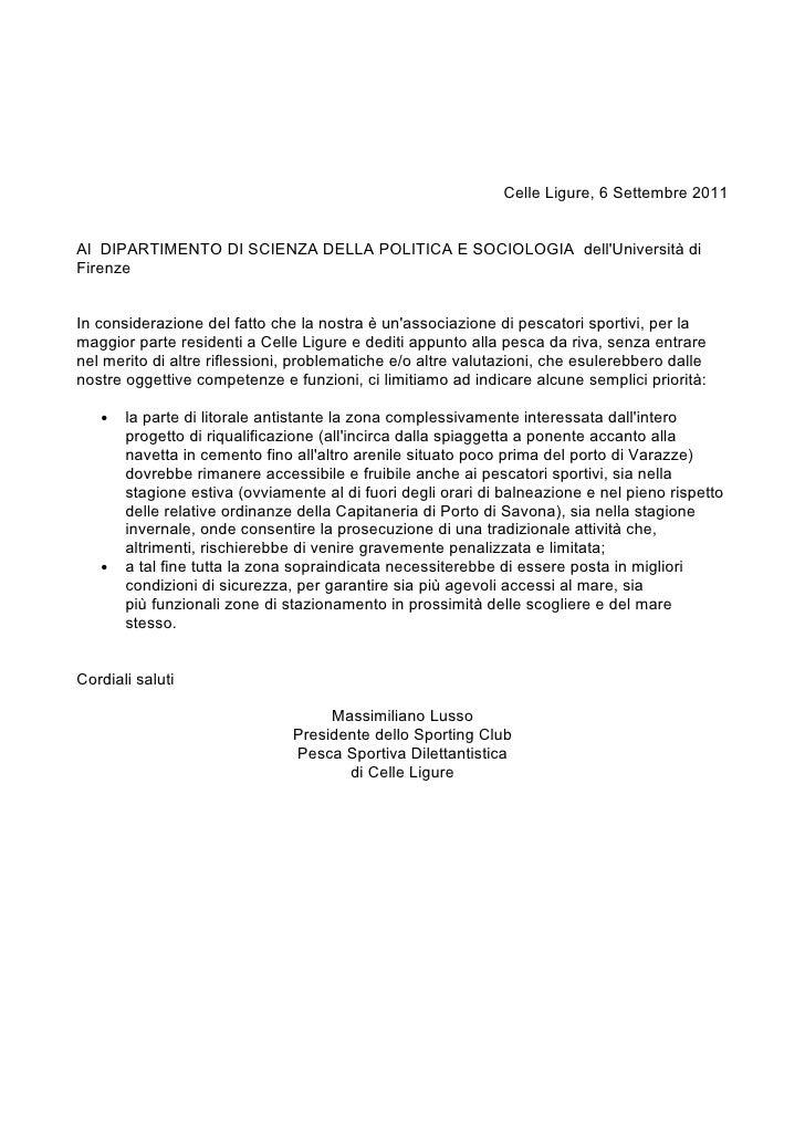 Celle Ligure, 6 Settembre 2011Al DIPARTIMENTO DI SCIENZA DELLA POLITICA E SOCIOLOGIA dellUniversità diFirenzeIn consideraz...