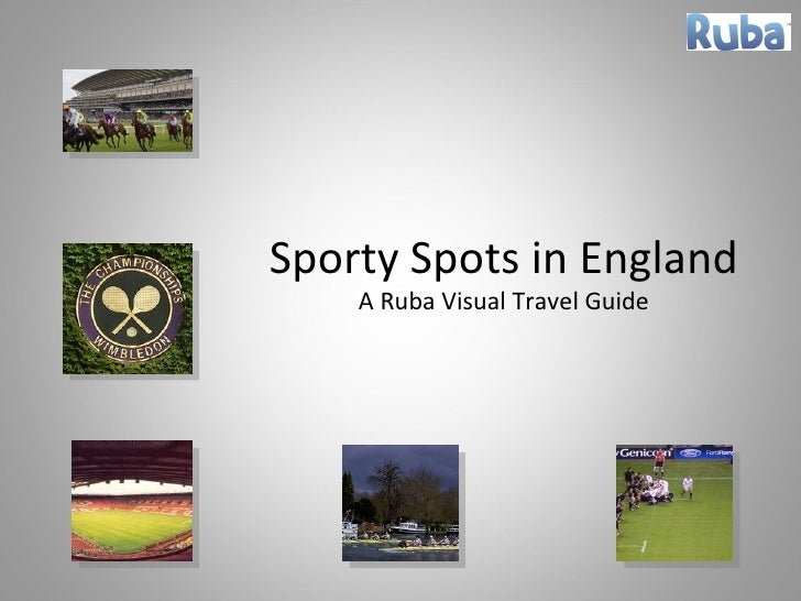 Sporty Spots in England A Ruba Visual Travel Guide