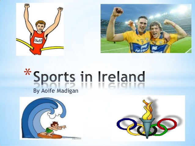 Sport in Ireland by Aoife