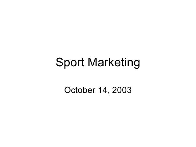 Sport Marketing October 14, 2003