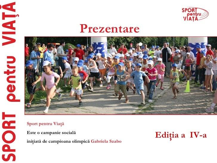 Sport Pentru Viata 2009