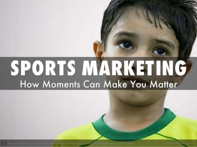Sports Marketing - How The Moments Can Make You Matter