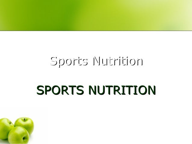 Sports NutritionSports NutritionSPORTS NUTRITIONSPORTS NUTRITION
