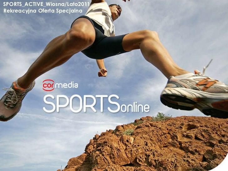 SPORTS_ACTIVE_Wiosna/Lato2011   Rekreacyjna Oferta Specjalna