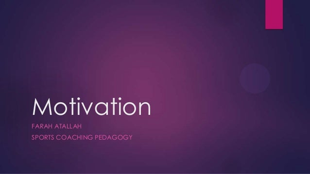 Sports coaching pedagogy motivation