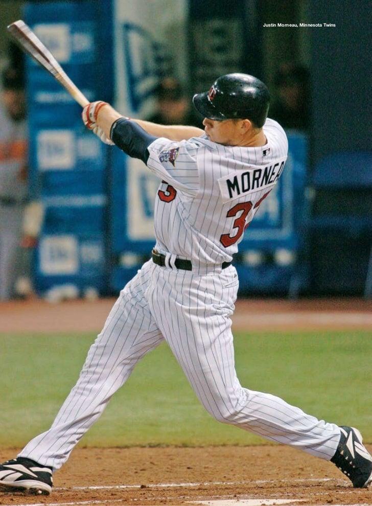 Justin Morneau, Minnesota Twins                                                                            >>>>>>>>>>>>>>>...