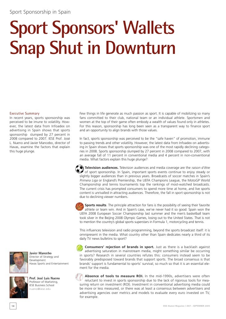Sport Sponsorship in SpainSport Sponsors WalletsSnap Shut in DownturnExecutive Summary                             Few thi...