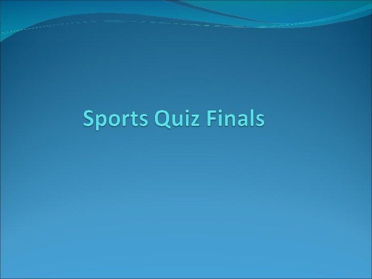 Sports quiz finals