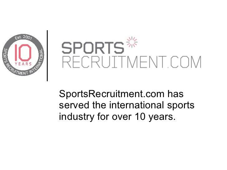 Sportsrecruitment.com presentation for 2011 Sports Industry Awards