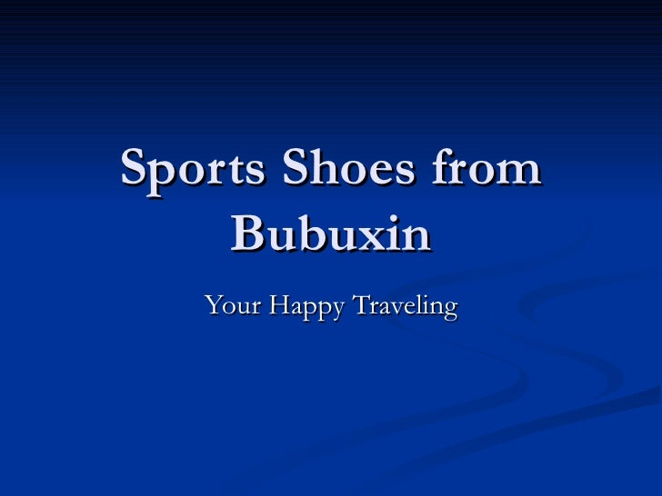 Sports Shoes from Bubuxin You happy Traveling