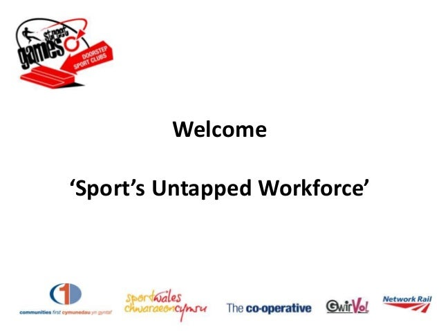 Welcome'Sport's Untapped Workforce'