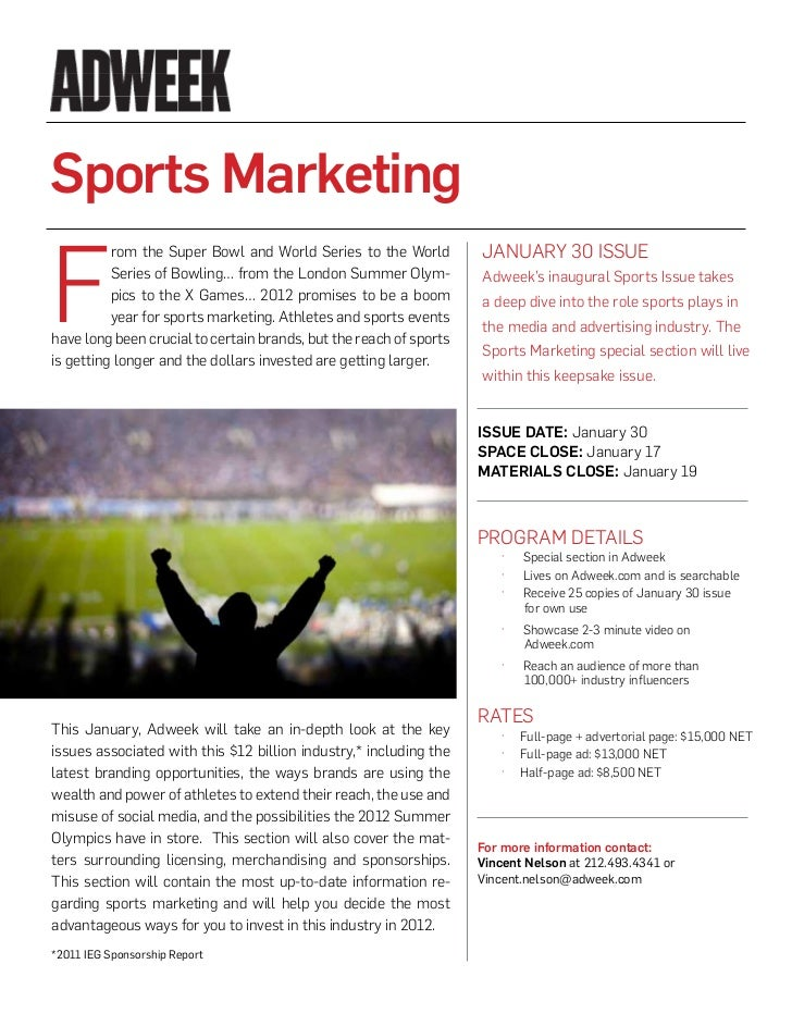 Sports MarketingF          rom the Super Bowl and World Series to the World          JANuARy 30 ISSuE          Series of B...