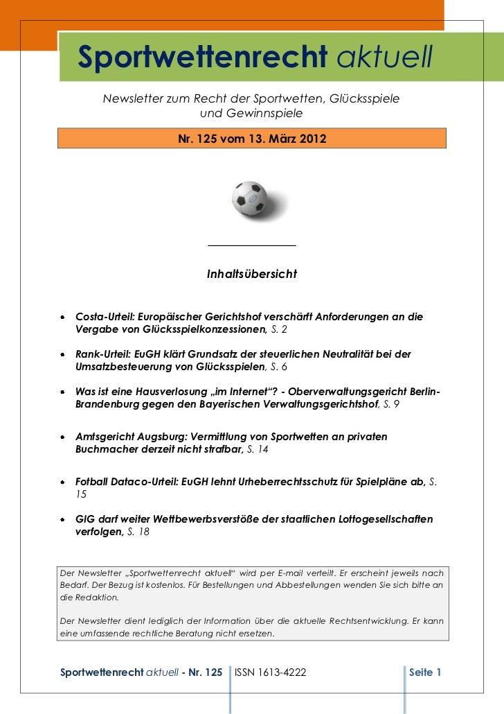 Sportwettenrecht aktuell          Newsletter zum Recht der Sportwetten, Glücksspiele                          und Gewinnsp...