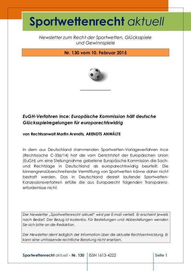 Sportwettenrecht aktuell - Nr. 130 ISSN 1613-4222 Seite 1 Newsletter zum Recht der Sportwetten, Glücksspiele und Gewinnspi...